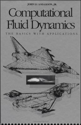 computational fluid dynamics the basics with applications solution manual